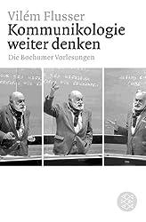 Kommunikologie weiter denken: Die Bochumer Vorlesungen
