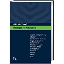 Theologen des Mittelalters: Eine Einführung