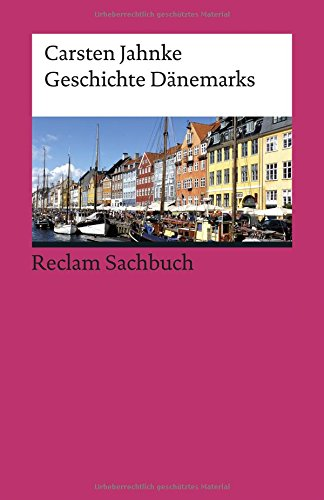 Geschichte Dänemarks (Reclams Universal-Bibliothek)