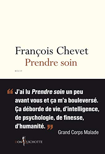 Prendre soin par Francois Chevet