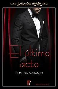 El último acto par Romina Naranjo