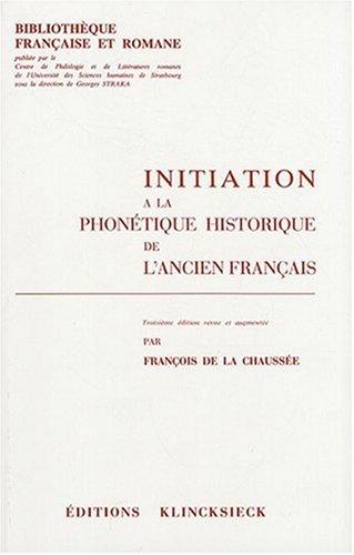 initiation-a-la-phonetique-historique-de-l-39-ancien-franais