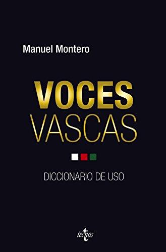 Voces vascas: Diccionario de uso (Ciencia Política - Semilla Y Surco - Serie De Ciencia Política)