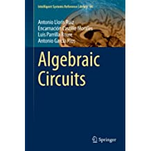 Algebraic Circuits (Intelligent Systems Reference Library)