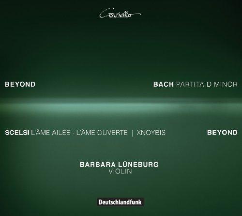 Preisvergleich Produktbild Beyond - Bach: Partita II d-Moll / Scelsi: L'âme ailée /