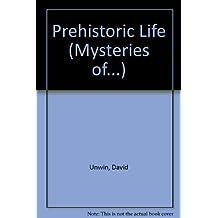 Prehistoric Life (Mysteries of...)