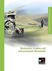 Kolleg Politik und Wirtschaft / Sicherheit, Frieden und internationale Wirtschaft: Unterrichtswerk für die Oberstufe / Unterrichtswerk für die Oberstufe