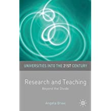 Research and Teaching: Beyond the Divide (Universities into the 21st Century)