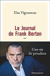 Le journal de Frank Berton par Elsa Vigoureux