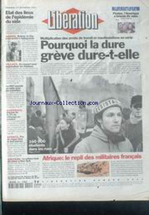 LIBERATION [No 4521] du 01/12/1995 - GREVE - POURQUOI ELLE DURE AFRIQUE - LE REPLI DES MILITAIRES FRANCAIS ETAT DES LIEUX DE L' EPIDEMIE DU SIDA BOLIVIE - LE CHE S' EST ARRETE A VALLEGRANDE SPORTS - FOOT CHIRAC REMONTE LES BRETELLES AUX POLICES ATTENTATS - LE SUSPECT No1 POURSUIVI PAR SES EMPREINTES SPORTS - F1 CHARLES DENNER EST MORT CHRISTOPHE DECHAVANNE