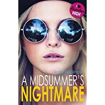 A Midsummers Nightmare By Author Kody Keplinger
