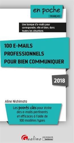 100 e-mails professionnels pour bien communiquer