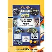 Tratado sobre automóviles Vol. III : el entorno del automóvil
