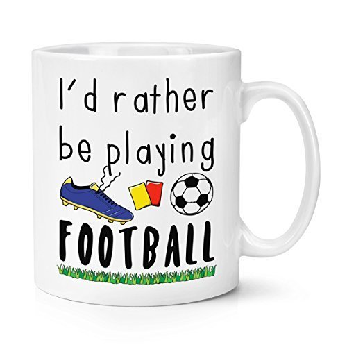 I'd Rather Be Playing Fútbol 10oz Taza