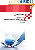 #6: F5 Networks Application Delivery Fundamentals Study Guide (All Things F5 Networks, BIG-IP, TMOS and LTM v11 Book 4)