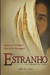 O Estranho No Caminho De Ema?os (Portuguese Edition) by John R. Cross (2009-12-30) Broché