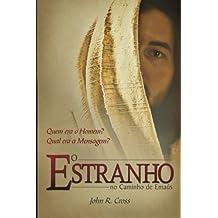 O Estranho No Caminho De Ema?os (Portuguese Edition) by John R. Cross (2009-12-30)