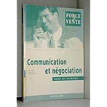 COMMUNICATION ET NEGOCIATION. Guide de l'animateur