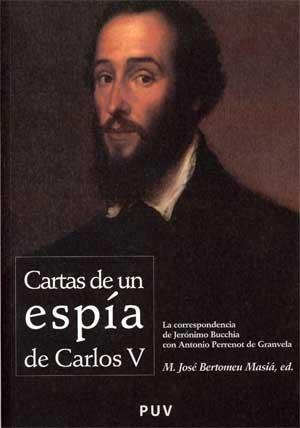 Descargar Libro Cartas De Un Espía De Carlos V (Fora de Col·lecció) de M. José Bertomeu Masiá