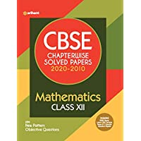 CBSE Mathematics Chapterwise Solved Paper Class 12 for 2021 Exam