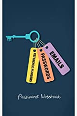 Password Notebook: Logbook Organiser for Email Addresses/Internet Passwords and Online Reference Numbers (Password Journals) Paperback