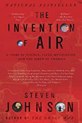 [( The Invention of Air: A Story of Science, Faith, Revolution, and the Birth of America )] [by: Steven Johnson] [Sep-2009]