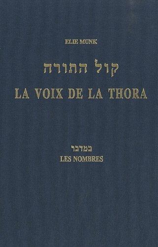 La voix de la Thora : Les Nombres