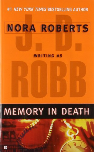 Memory In Death                 by J D Robb