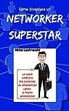 Networker Superstar: Come diventare un imprenditore libero...