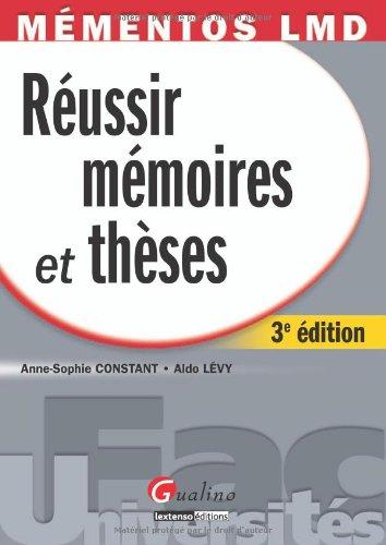 Réussir ses mémoires et thèses