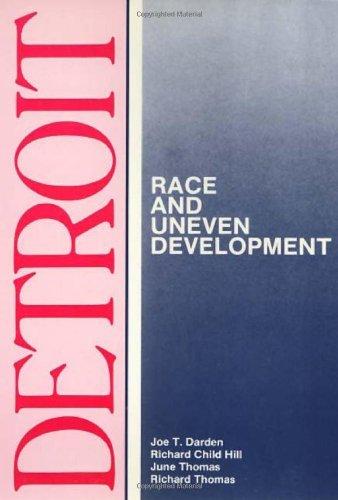 detroit-race-and-uneven-development-comparative-american-cities-by-joe-darden-1987-12-30