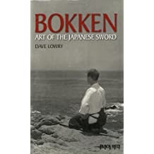 Bokken Art of the Japanese Sword (Literary Links to the Orient)