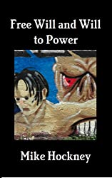 Free Will and Will to Power (The God Series Book 17) (English Edition)