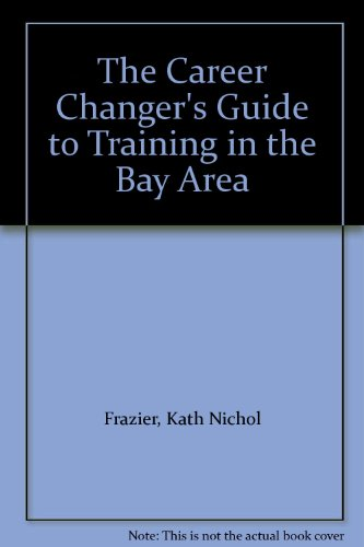 The Career Changer's Guide to Training in the Bay Area