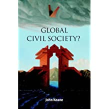 Global Civil Society? (Contemporary Political Theory)