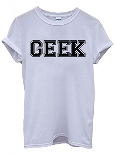 Geek Nerd Cool Funny Hipster Swag White Weiß Damen Herren Men Women Unisex Top T-Shirt Weiß