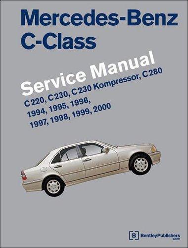 Mercedes-benz C-class Service Manual: W202, 1994-2000, C220, C230, C230 Kompressor, C280 by Bentley Publishers (2009-01-15)