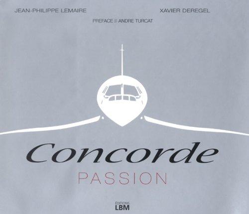 Concorde Passion : Edition bilingue français-anglais