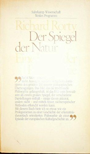 Der Spiegel der Natur: Eine Kritik der Philosophie. (Weißes Programm)