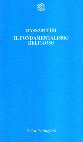 Il fondamentalismo religioso (Temi) por Bassam Tibi