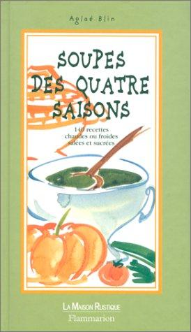 Soupes des quatre saisons par Aglaé Blin
