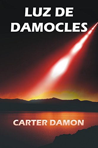 Luz de Damocles eBook: Damon, Carter: Amazon.es: Tienda Kindle