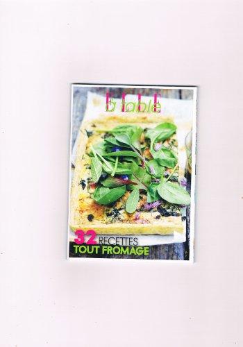 Elle A Table - 32 Recettes Tout Fromage