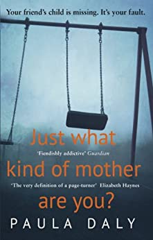 Just What Kind of Mother Are You? by [Daly, Paula]
