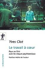 Le travail à coeur de Yves CLOT