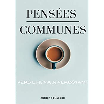Pensées Communes : Vers l'humain verdoyant