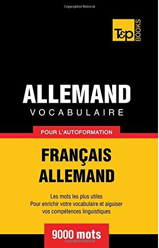 Vocabulaire Francais-Allemand Pour L'Autoformation - 9000 Mots