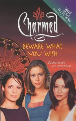 Click for larger image of Beware What You Wish (Charmed)