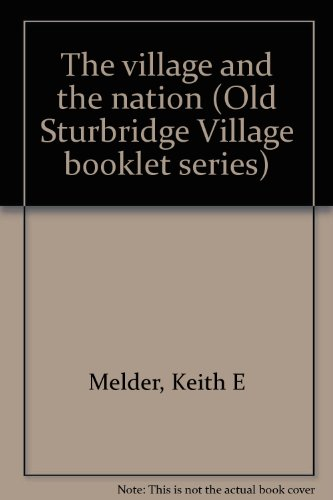 Sturbridge-serie (The Village and the Nation (Old Sturbridge Village booklet series))