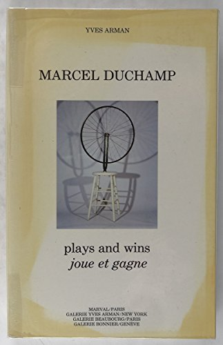 Marcel Duchamp : plays and wins (Joue et gagne)